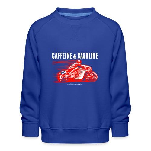 Caffeine & Gasoline white text - Kids' Premium Sweatshirt