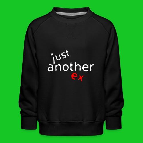 Just another ex - Kinderen premium sweater