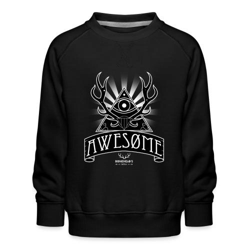 Awesome - Kids' Premium Sweatshirt