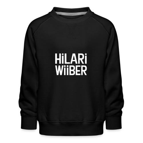 Hilari Wiiber - Be a HiWi - Kinder Premium Pullover