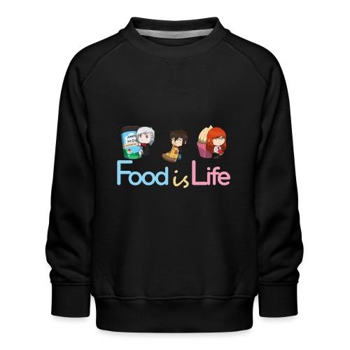 Food is Life - Sweat ras-du-cou Premium Enfant