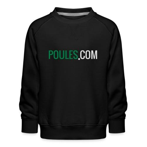 Poules-com - Kinderen premium sweater