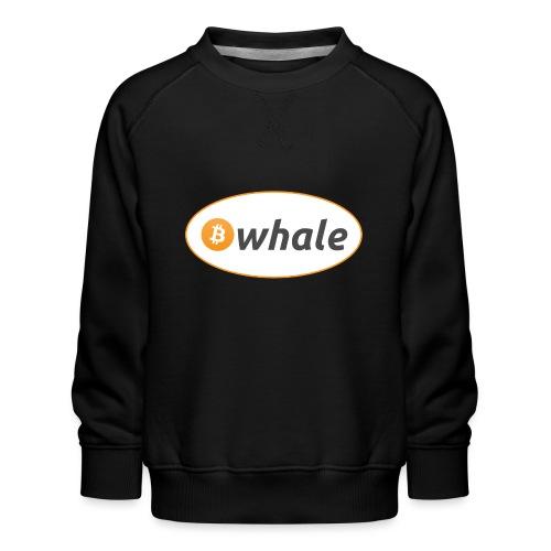Bitcoin Whale - Kids' Premium Sweatshirt