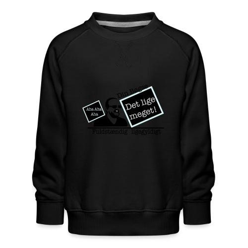 jeppe k epic wall of fame - Børne premium sweatshirt