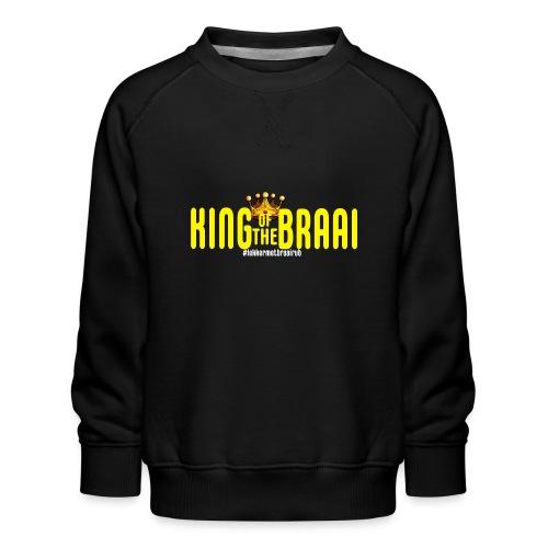 KING OF THE BRAAI - Kinderen premium sweater
