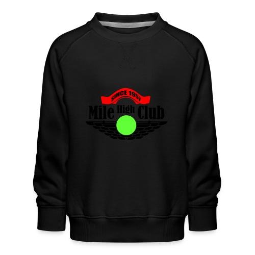 mile high club - Kinderen premium sweater