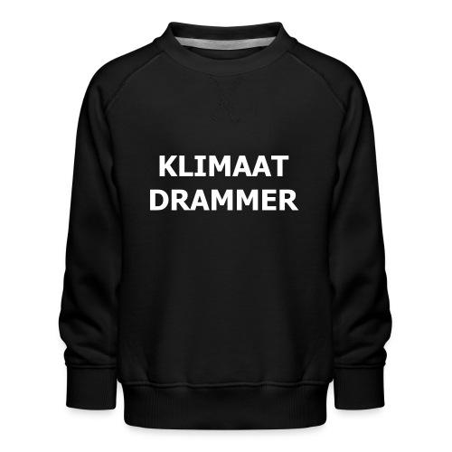 Klimaat Drammer - Kids' Premium Sweatshirt