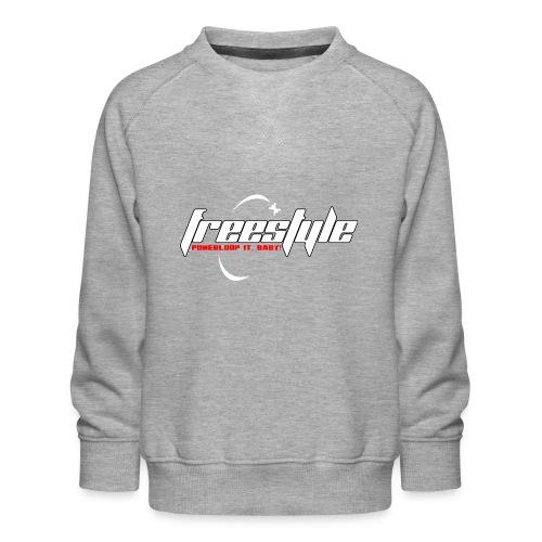 Freestyle - Powerlooping, baby! - Kids' Premium Sweatshirt