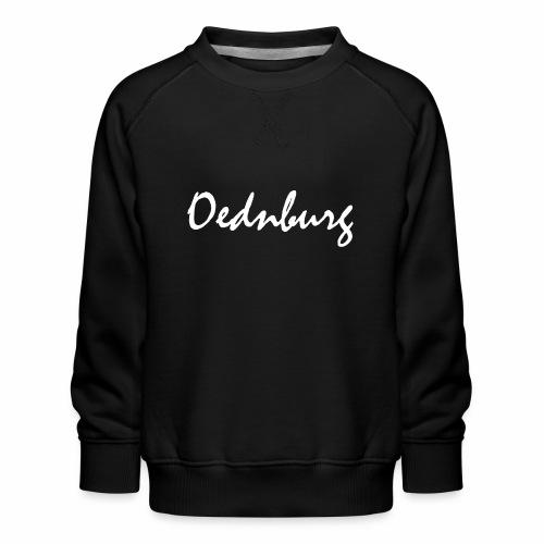 Oednburg Wit - Kinderen premium sweater