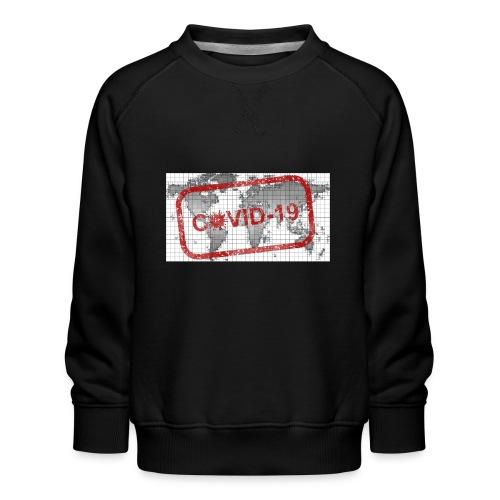 covid 19 - Kinder Premium Pullover