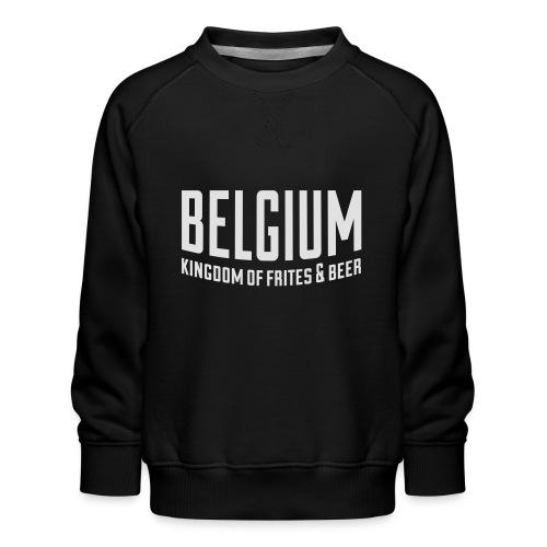 Belgium kingdom of frites & beer - Sweat ras-du-cou Premium Enfant