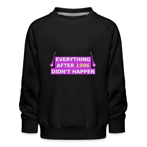 GAA Everything After 96 - Kids' Premium Sweatshirt