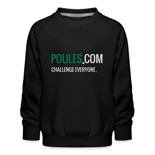 Challenge Everyone - Kinderen premium sweater