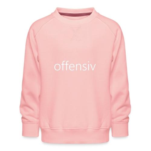 offensiv t-shirt (børn) - Børne premium sweatshirt