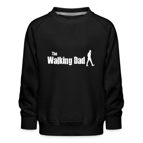 the walking dad white text on black - Kids' Premium Sweatshirt