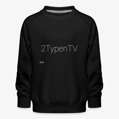 2typenTV - Kinder Premium Pullover