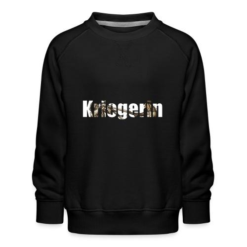 kriegerin - Kinder Premium Pullover