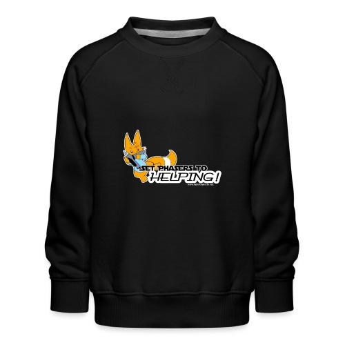 Set Phasers to Helping - Kids' Premium Sweatshirt
