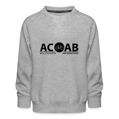 ACAB All Cyclists Are Beautiful T-Shirts - Kinder Premium Pullover