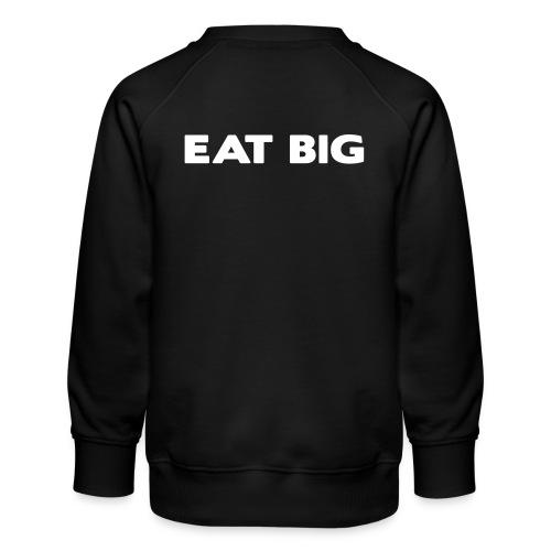 eatbig - Kids' Premium Sweatshirt