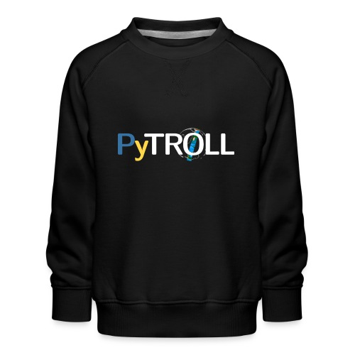 pytröll - Kids' Premium Sweatshirt