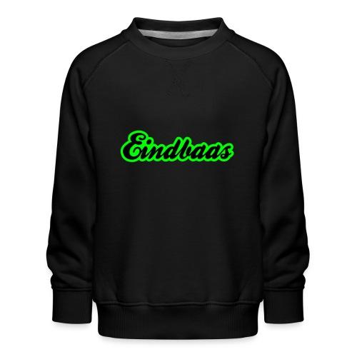 eindbaas upload - Kinderen premium sweater