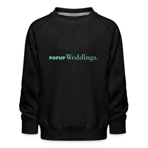 Popup Weddings - Kids' Premium Sweatshirt