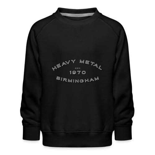 Heavy Metal / East.1970/Birmingham - Kids' Premium Sweatshirt
