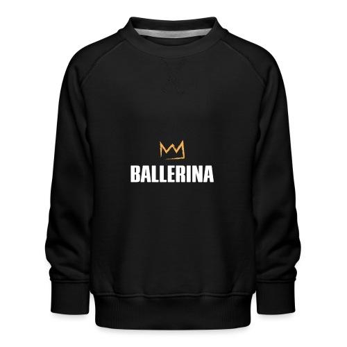 Ballerina - Kinder Premium Pullover