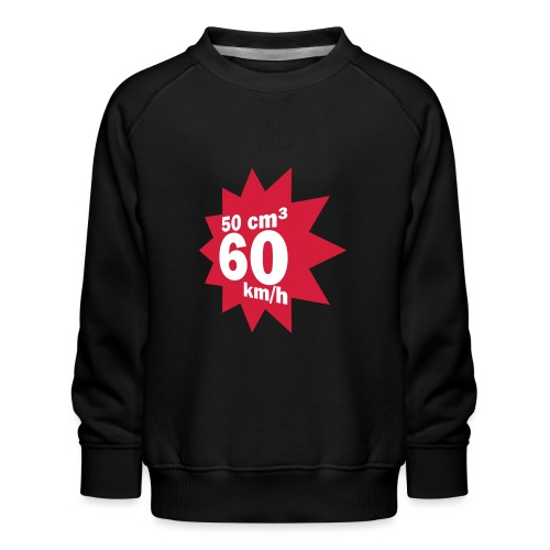 50 ccm, 60 km/h - Kinder Premium Pullover