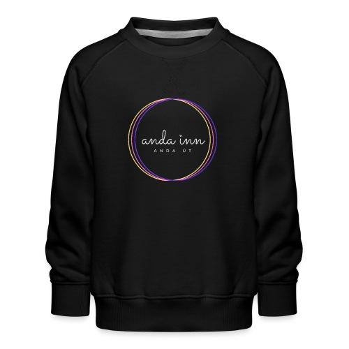 Anda inn anda út - Børne premium sweatshirt