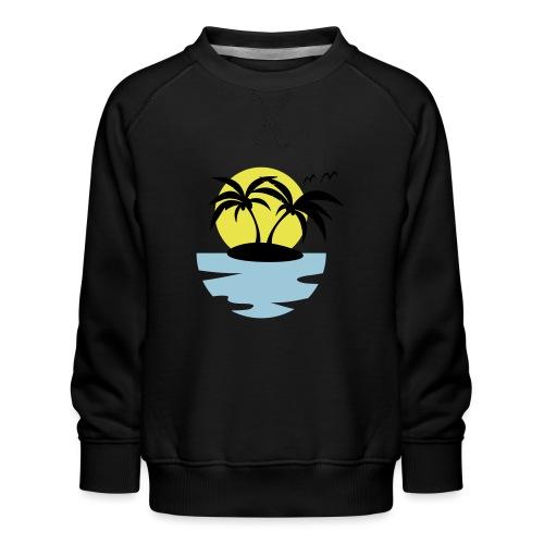 Island, Sun and Sea - Kids' Premium Sweatshirt