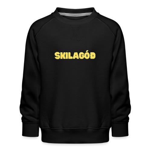 skilagóð - Børne premium sweatshirt