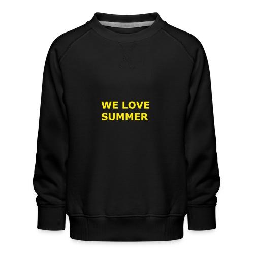 we love summer - Kinder Premium Pullover