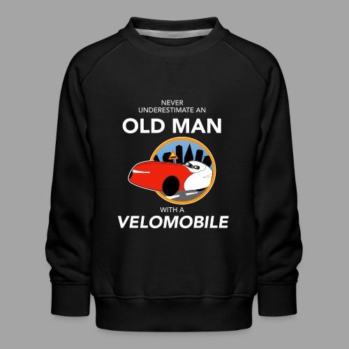 Never underestimate an old man with a velomobile - Lasten premium-collegepaita