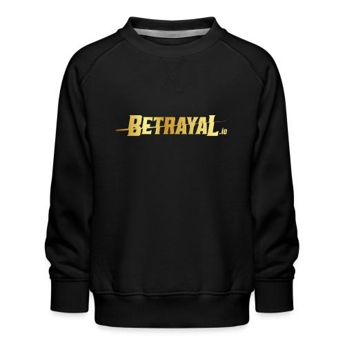 00417 Betrayal dorado - Sudadera premium para niños y niñas