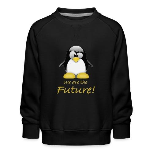 pinguin we are the future - Felpa premium da bambini
