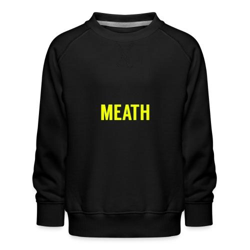 MEATH - Kids' Premium Sweatshirt