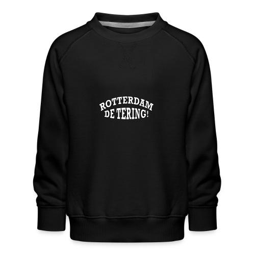 Rotterdam - De Tering! - Kinderen premium sweater