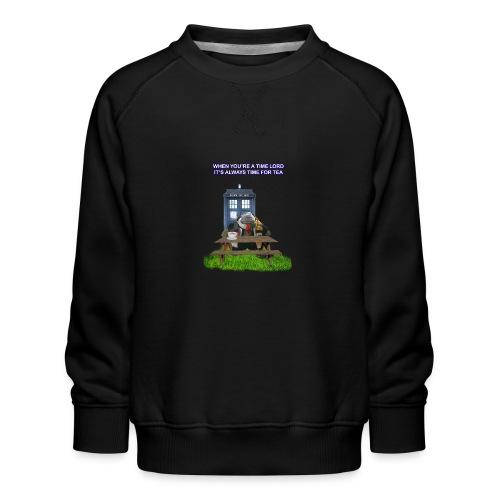 TIME AND SPACE AND TEA - Kids' Premium Sweatshirt
