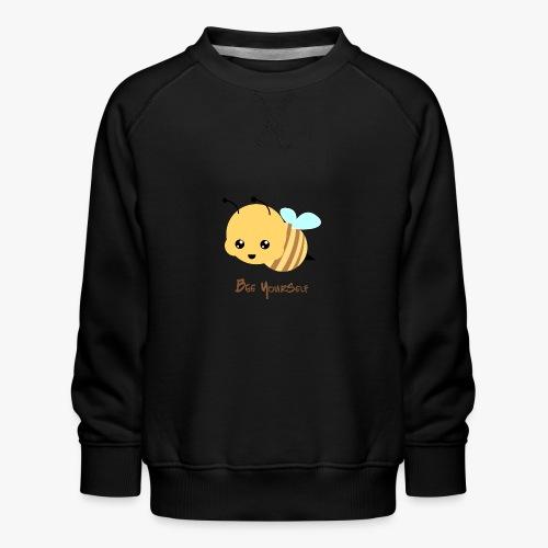Bee Yourself - Børne premium sweatshirt