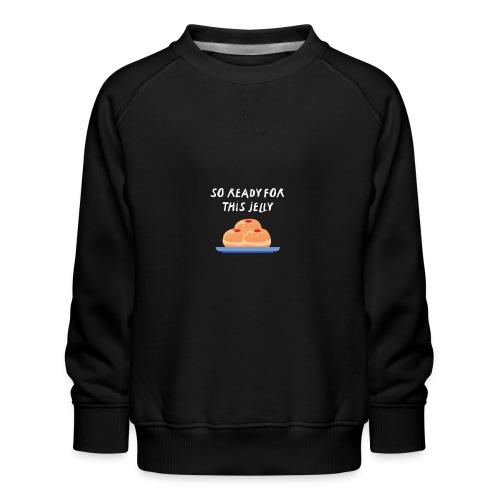 Ready? - Kinder Premium Pullover