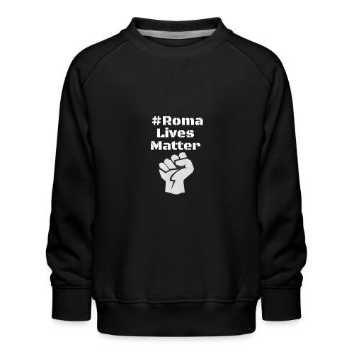 Fist Roma Lives Matter - Kinder Premium Pullover