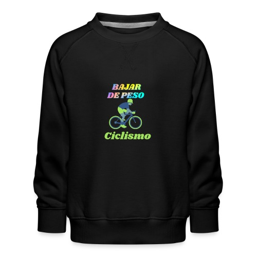 Ciclismo para perder peso - Sudadera premium para niños y niñas