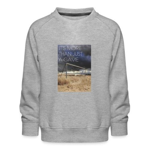 more - Kids' Premium Sweatshirt