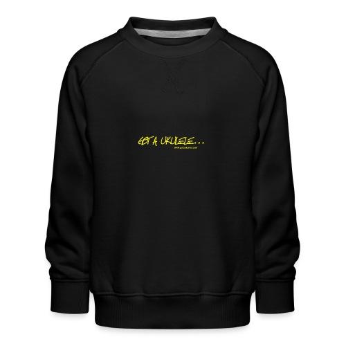 Official Got A Ukulele website t shirt design - Kids' Premium Sweatshirt