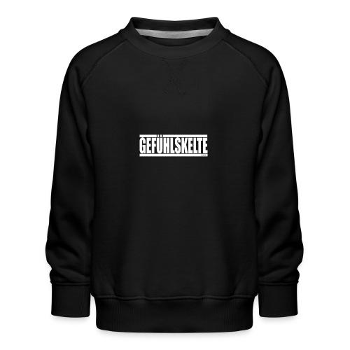 Gefühlskelte - Kinder Premium Pullover
