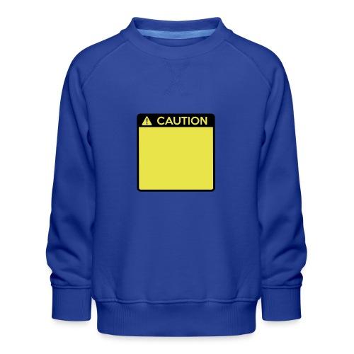 Caution Sign (2 colour) - Kids' Premium Sweatshirt