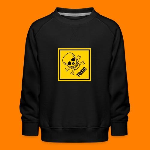 toxic - Kids' Premium Sweatshirt
