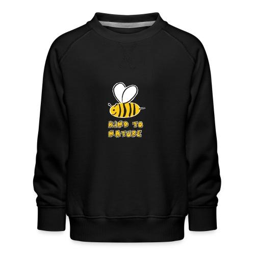 Bee kind to nature Bienen retten - Kinder Premium Pullover
